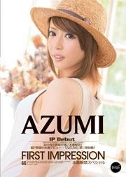 First Impression AZUMI